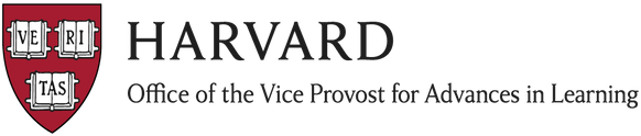 Harvard Office of t he Vice Provost for Advances in Learning